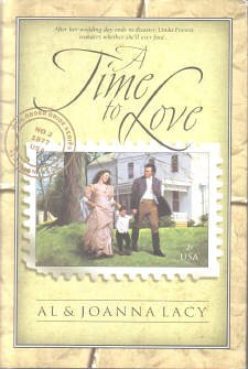 A Time To Love (Mail Order Bride Series #2), Al & Joanna Lacy