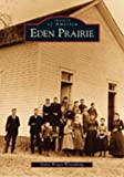 img - for Eden Prairie (Images of America: Minnesota) book / textbook / text book