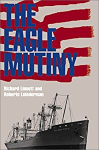 Amazon.com: The Eagle Mutiny (9781557505224): Richard Linnett, Roberto Loiederman: Books