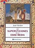 img - for Las supersticiones en la Edad Media / Superstitions in the Middle Ages (Spanish Edition) book / textbook / text book