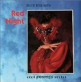 echange, troc Blue Knights - Red Night