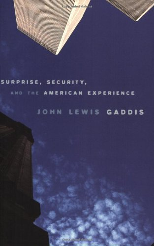 surprise-security-and-the-american-experience-the-joanna-jackson-goldman-memorial-lectures-on-americ