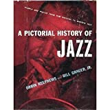 img - for A Pictorial History of Jazz book / textbook / text book