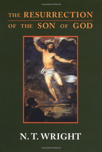 The Resurrection of the Son of God (Christina origins & the question of God)