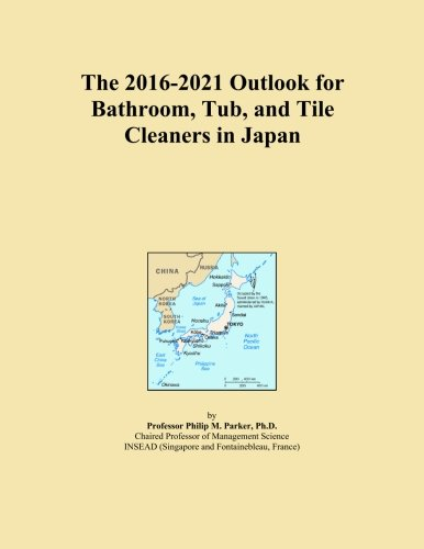 the-2016-2021-outlook-for-bathroom-tub-and-tile-cleaners-in-japan