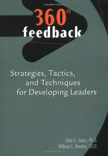 360-Degree Feedback strategies tactics and techniques for developing leaders087441332X