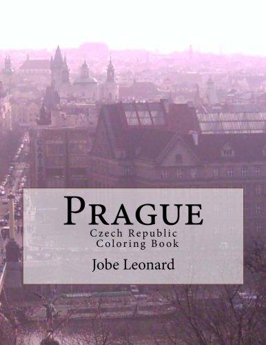 Prague, Czech Republic Coloring Book: Color way through the streets of historic Prague