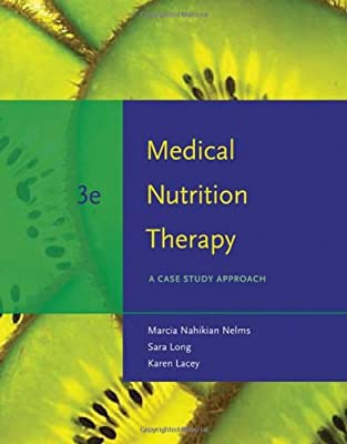 Medical Nutrition Therapy A Case Study Approach