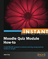 Moodle Quiz Module How-to Front Cover