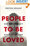 People to Be Loved: Why Homosexuality...