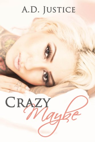 Crazy Maybe ((The Crazy Series) Book 1)