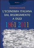 img - for L'economia italiana dal Risorgimento ad oggi book / textbook / text book