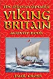 The Photocopiable Viking Britain Activity Book