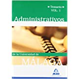 Administrativos De La Universidad De Málaga. Temario. Volumen I