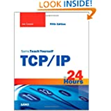 Sams Teach Yourself TCP/IP in 24 Hours (5th Edition)