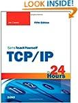 Sams Teach Yourself TCP/IP in 24 Hour...