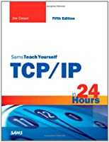 Sams Teach Yourself TCP/IP in 24 Hours, 5th Edition ebook download