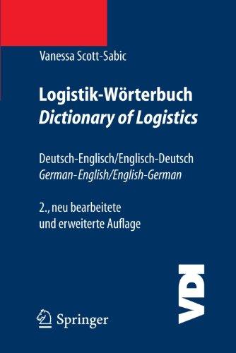 Logistik-Worterbuch. Dictionary of Logistics: Deutsch-Englisch/Englisch-Deutsch. German-English/English-German (VDI-Buch) (German and English Edition) [Scott-Sabic, Vanessa] (Tapa Blanda)