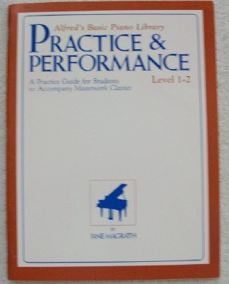 Alfred's Basic Piano Library Practice & Performance...