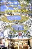 Alfredo Serrai Breve storia delle biblioteche in Italia