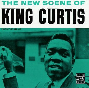 New Scene of King Curtis by King Curtis