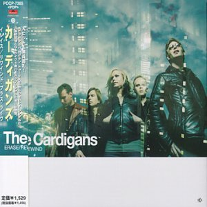 The Cardigans - Erase/Rewind - Zortam Music