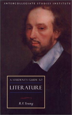 A Student's Guide to Literature (ISI Guides to the Major Disciplines), R. V. YOUNG