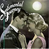 Sentimental Journey: Pop Vocal Classics, Vol. 4 (1954-1959)
