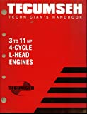 Tecumseh Technicians Handbook - 3 To 11 Hp 4-cycle L-head Engines