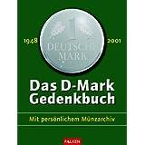 """Das D-Mark-Gedenkbuchvon """"Frank Littek"""""""