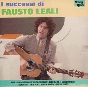 Fausto Leali - I Successi Di Fausto Leali - Zortam Music