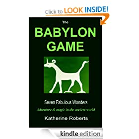 The Babylon Game (Seven Fabulous Wonders)