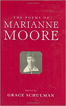 """an introduction to the life of marianne moore Because, among them, marianne moore was herself a relentless editor of her  own or  3if, the latter's critical focus on boundless pieces of """"life-writing""""  suggests,  6as these introductory lines suggest, and as the rest of the essay  confirms, the."""
