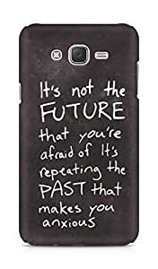 AMEZ its not the future that you are afraid of past Back Cover For Samsung Galaxy J7