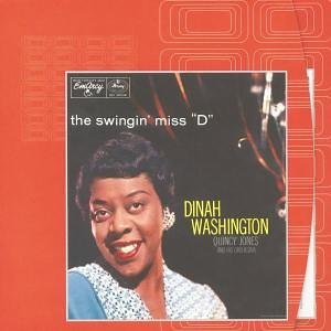 Dinah Washington - Swingin Miss D - Zortam Music