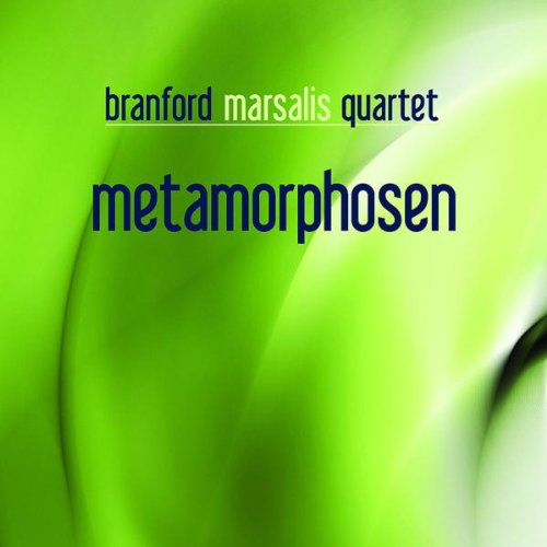 Metamorphosen by Branford Marsalis