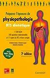 echange, troc Cristian Carip - Préparer l'épreuve de physiopathologie BTS diététique