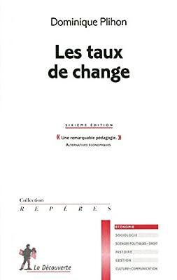 Les taux de change de Dominique Plihon