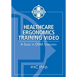 Healthcare Ergonomics Training Video: A Guide to OSHA Standards