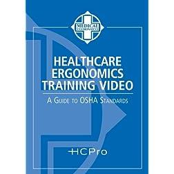 Healthcare Ergonomics Training Video: A Guide to OSHA Standards