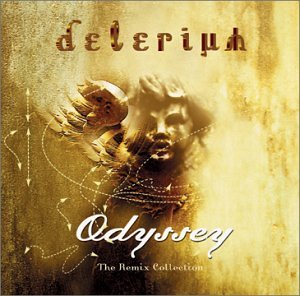 Delerium - Odyssey: The Remix Collection - Zortam Music