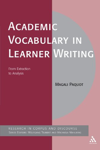 Academic Vocabulary In Learner Writing: From Extraction To Analysis (Corpus And Discourse)