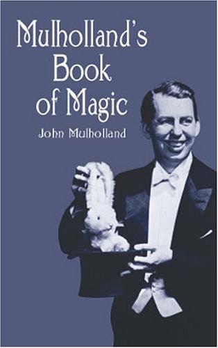 Mulholland's Book of Magic, by John Mulholland