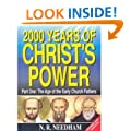 2000 Years of Christ's Power Volume 1: Part 1