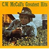 C.W. McCall - Greatest Hits ~ C.W. McCall