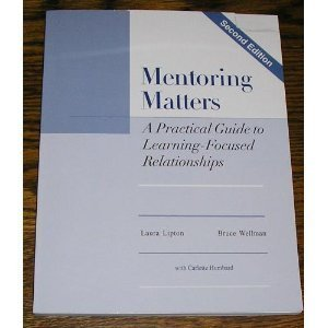 Mentoring Matters: A Practical Guide To Learning Focused...