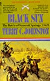 Black Sun (The Plainsmen Series) (0330338013) by Terry C. Johnston