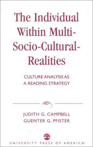 The Individual within Multi-Socio-Cultural-Realities: Culture Analysis as a Reading Strategy
