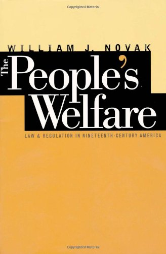 The People's Welfare: Law and Regulation in...