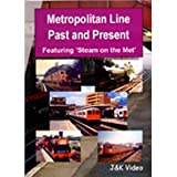 Metropolitan Line Past and Present - DVD - J & K Video